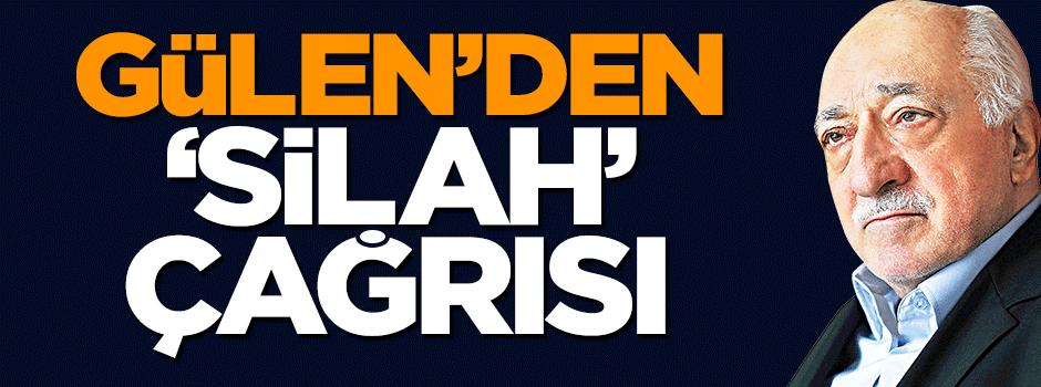 Fetullah Gülen'den 'silahlanın' çağrısı