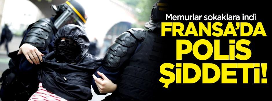 Fransa'da memurlar sokaklara indi! Polis orantısız güç kullandı