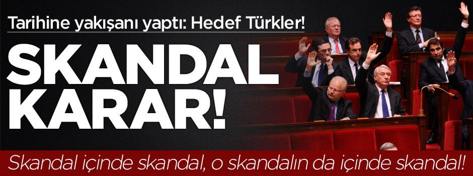 Fransa'dan skandal karar: Hedef yine Türkler!