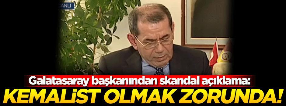 Galatasaray başkanından Kemalizm çıkışı!