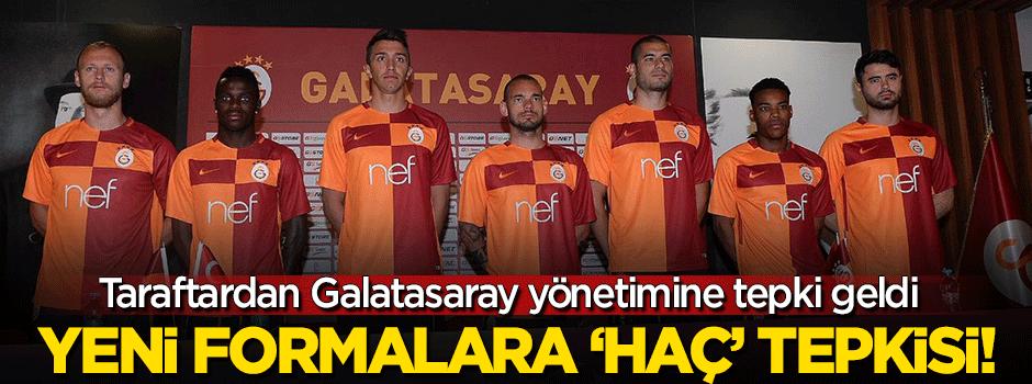 Galatasaray'ın yeni formalarına taraftarlardan tepki!
