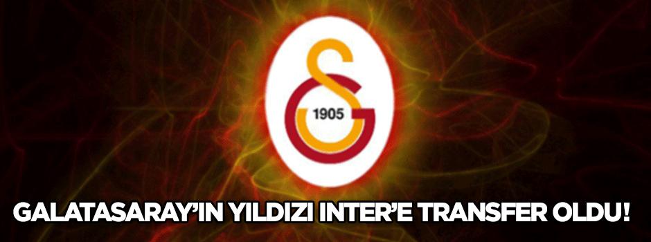 Galatasaray'ın yıldızı İnter'e transfer oldu