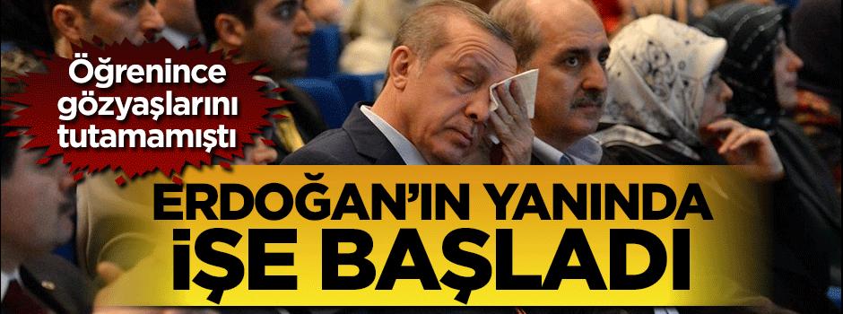 O isim Erdoğan'ın yanında işe başladı