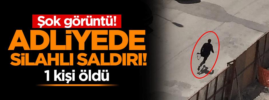 Gaziantep Adliyesi'nde silahlı saldırı 1 kişi öldü!