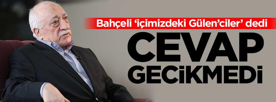 Gülen'den Bahçeli'ye cevap gecikmedi