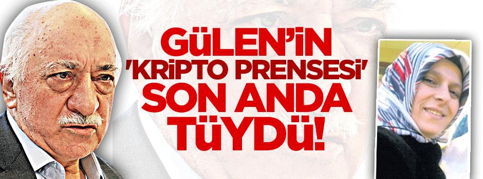 Gülen'in 'Kripto Prensesi' son anda kaçtı