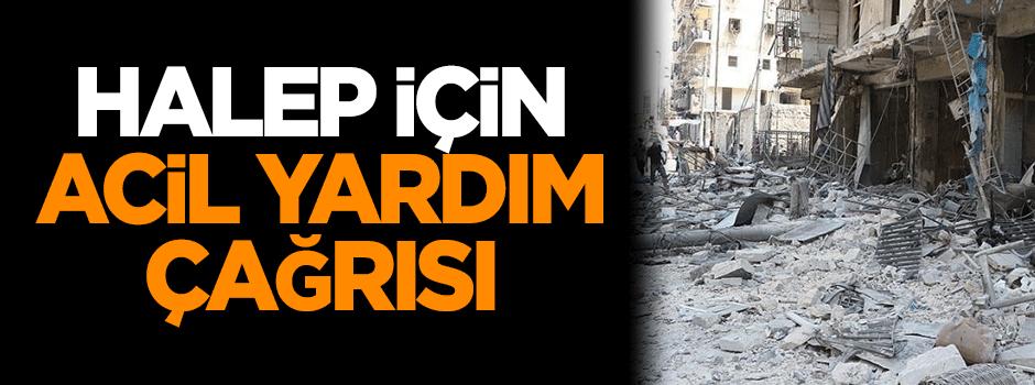 Halep'e acil yardım çağrısı