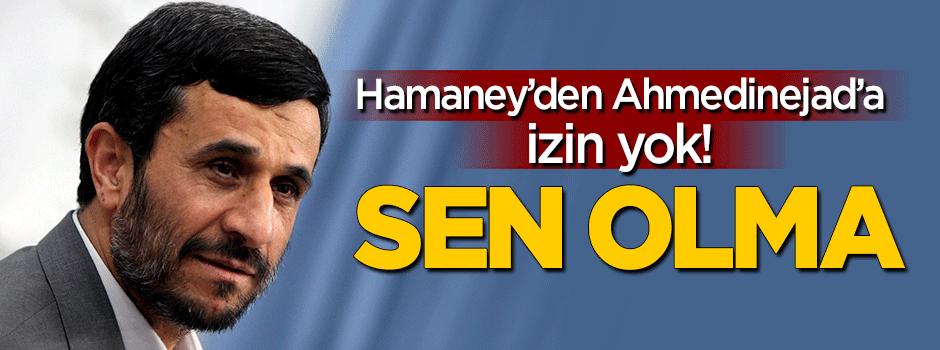 Hamaney'den Ahmedinejad'a veto!
