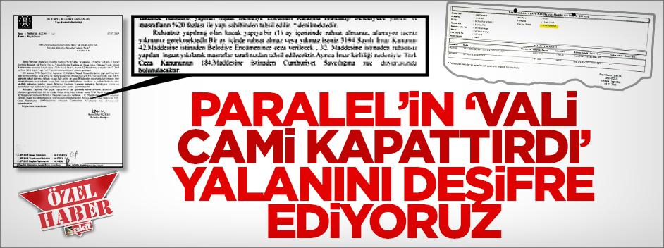 Paralel'in 'vali cami kapattırdı' yalanını deşifre ediyoruz