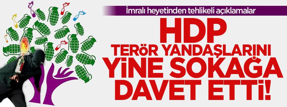 HDP halkı yine sokağa çağırdı!