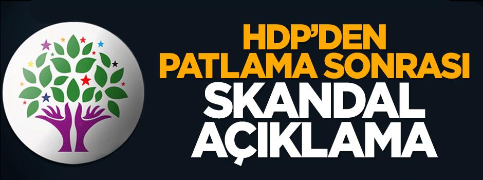 HDP'den patlamaya ilişkin skandal açıklama
