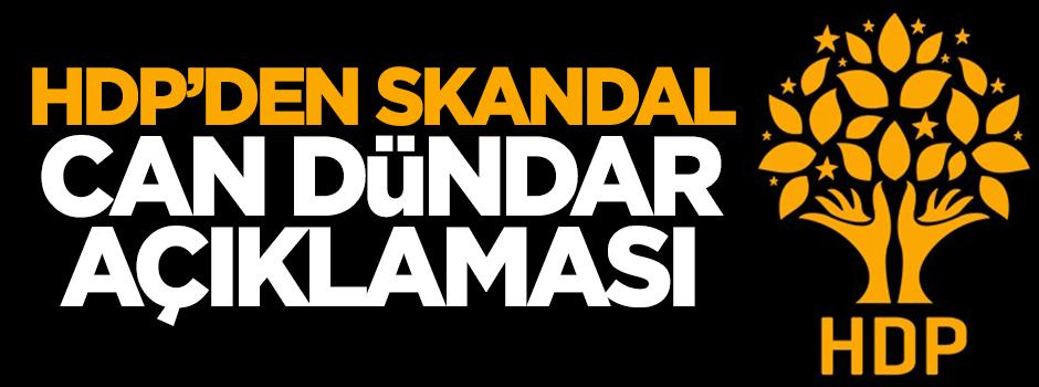 HDP'den skandal Can Dündar açıklaması