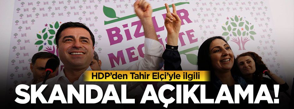 HDP'den skandal Tahir Elçi açıklaması