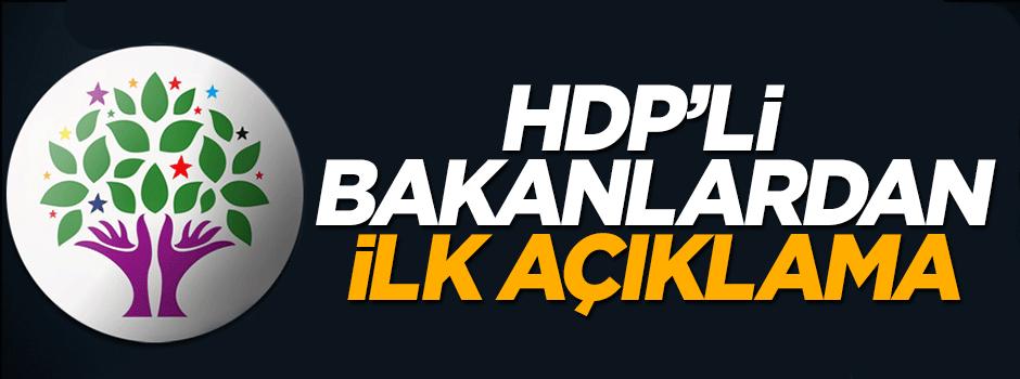HDP'li bakanlarda ilk yorum