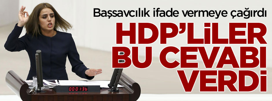 İşte, ifade vermeye çağrılan HDP'lilerin cevabı!