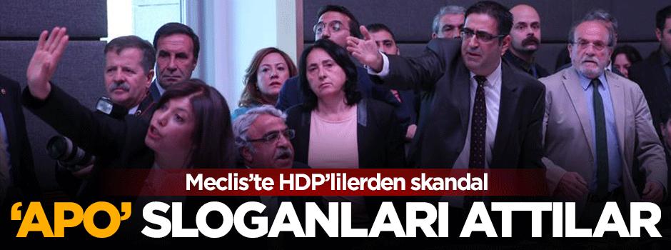 HDP'li vekiller Meclis'te Apo sloganları attı