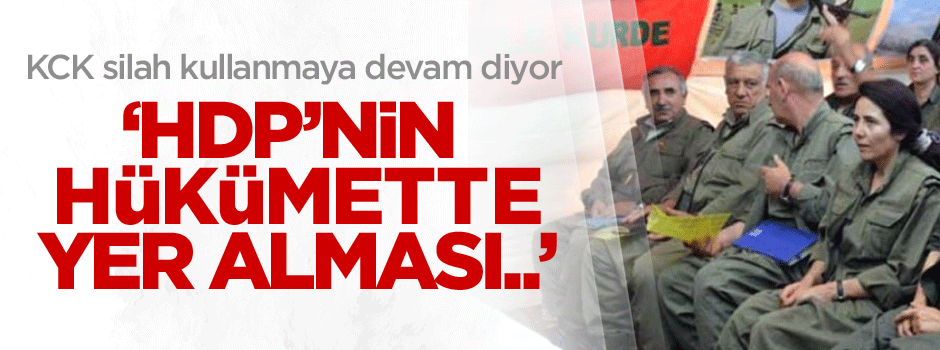 'HDP'nin hükümette olması durumumuzu değiştirmez'