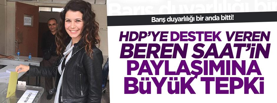 HDP'ye veren Beren Saat şehitler için sessiz!