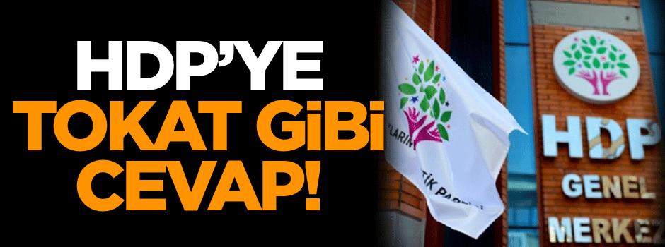 HDP'ye tokat gibi cevap!
