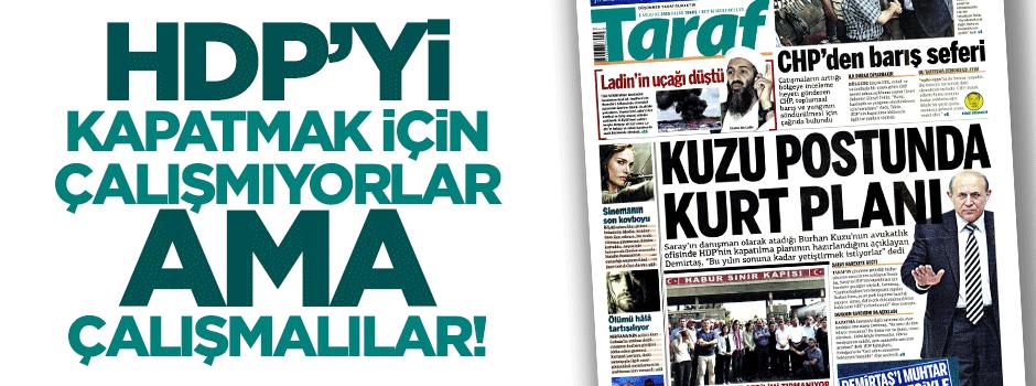 HDP'yi kapatmak için çalışma yapılmalı!