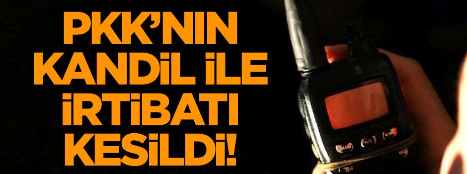 Hepsi ele geçirildi… PKK'nın Kandil ile irtibatı kesildi!