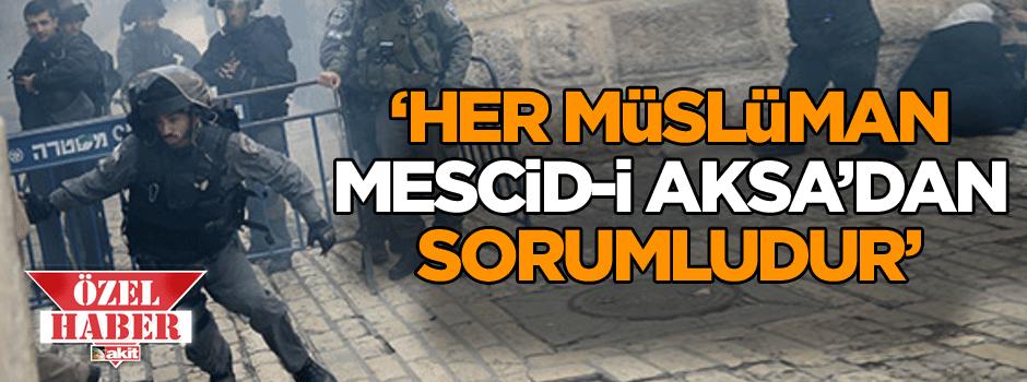 'Hər müsəlman Məscidi-i Əqsa dan məsuldur'