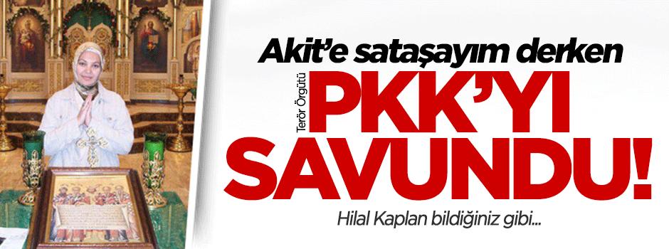 Hilal Kaplan'dan PKK'ya dolaylı destek!