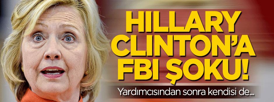 Hillary Clinton'a FBI şoku!