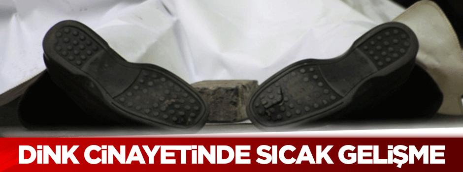 Hrant Dink cinayetinde sıcak gelişme