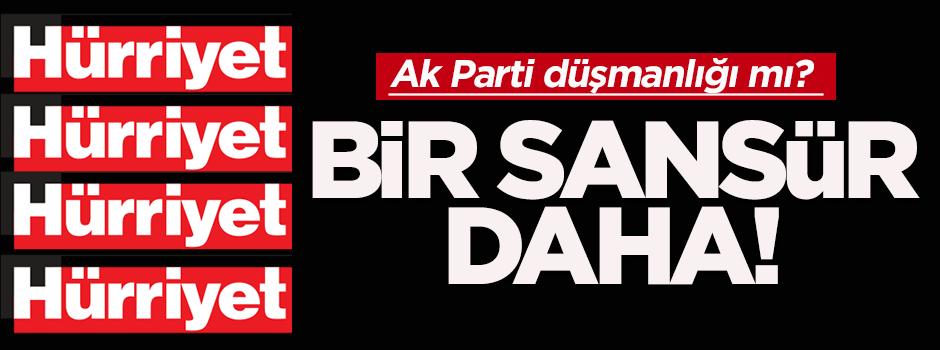 Hürriyet'ten Soylu'ya sansür!