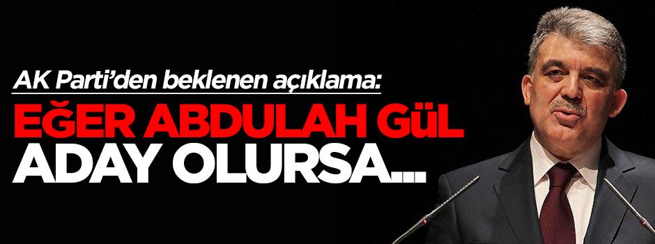 Eğer Abdullah Gül aday olursa...