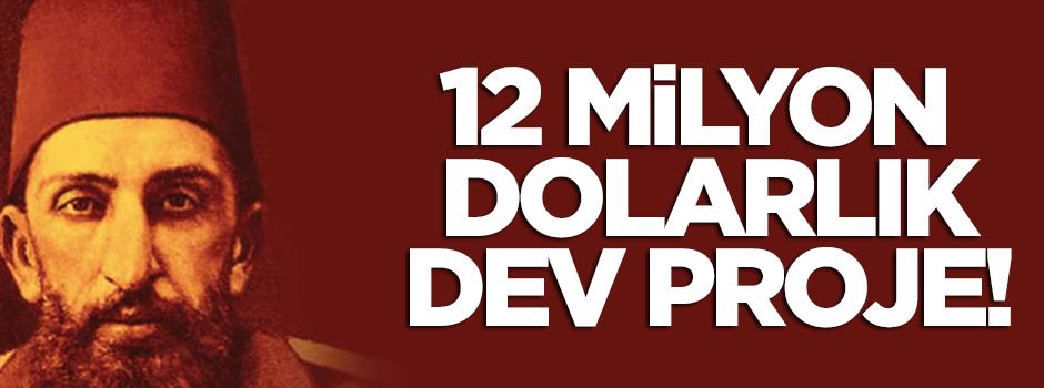 II. Abdülhamid için 12 milyon dolarlık dizi projesi