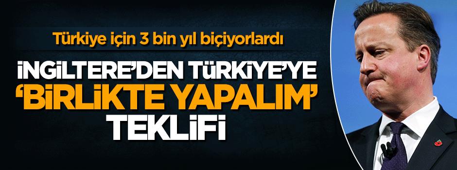 İngiltere'den Türkiye'ye 'birlikte yapalım' teklifi
