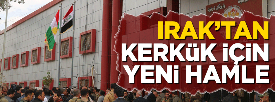 Irak'dan Kerkük için hamle