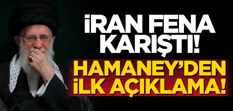 İran fena karıştı! Ve Hamaney'den ilk açıklama geldi