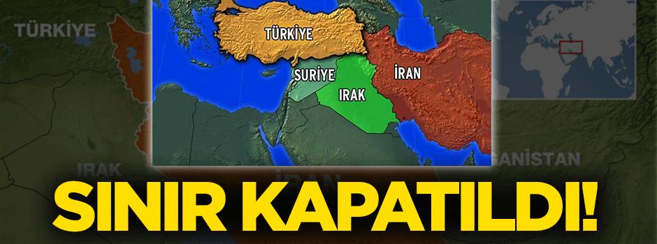 İran-Türkiye sınırı kapatıldı