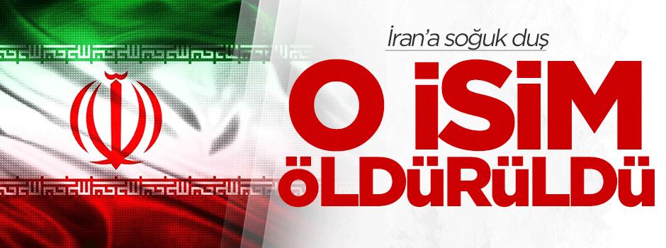 İran'a soğuk duş! O isim öldürüldü