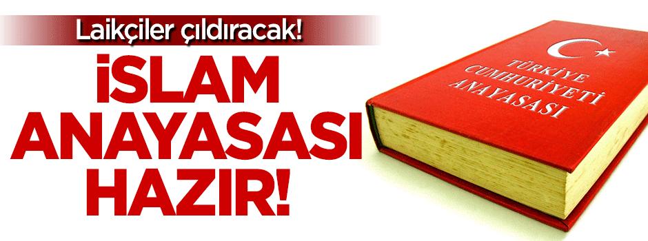 İslami Anayasa taslağı hazır!