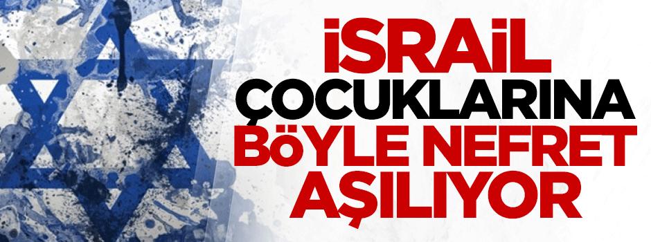 İsrail çocuklarına böyle nefret aşılıyor - VIDEO