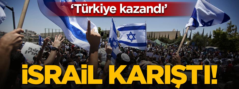 Türkiye anlaşması sonrası İsrail karıştı!