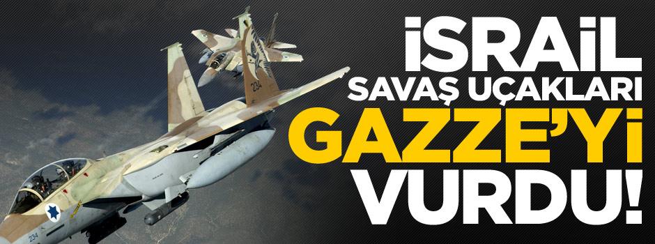 İsrail savaş uçakları Gazze'yi yine vurdu