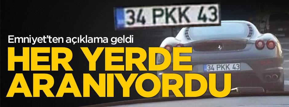 """İstanbul Emniyet'ten """"PKK plakası"""" açıklaması"""