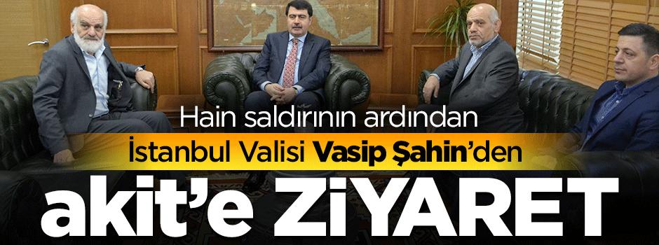 İstanbul Valisi Vasip Şahin'den Akit'e destek ziyareti