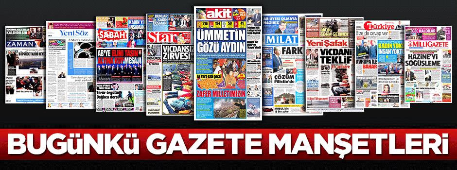 İşte bugünkü gazete manşetleri...