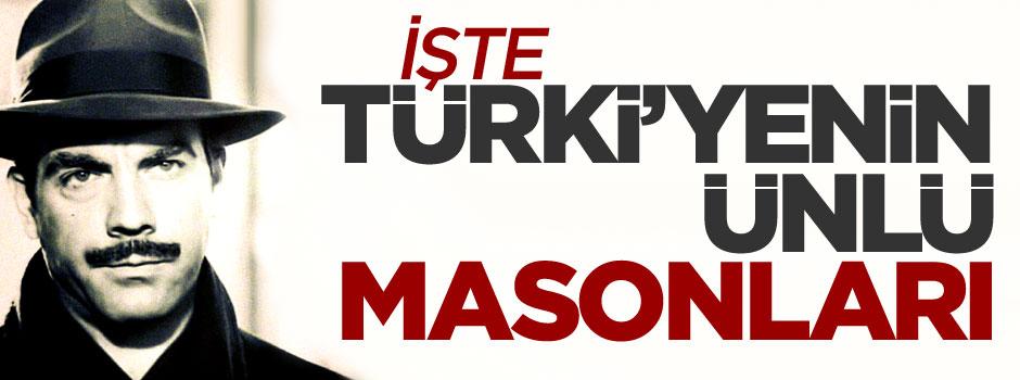 İşte Türkiye'nin ünlü masonları - FOTO