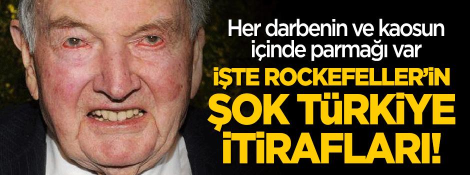 Işte Yahudi Rockefellerin şoke Eden Türkiye Itirafları