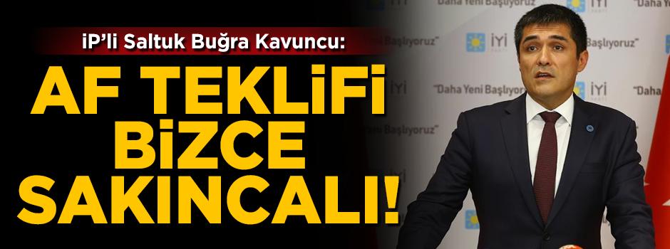 İYİ Parti'den af açıklaması! 'MHP'nin teklifi bizce sakıncalı'