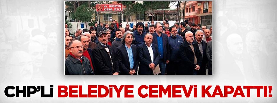 İzmir'de CHP'li belediye cemevini kapattı!