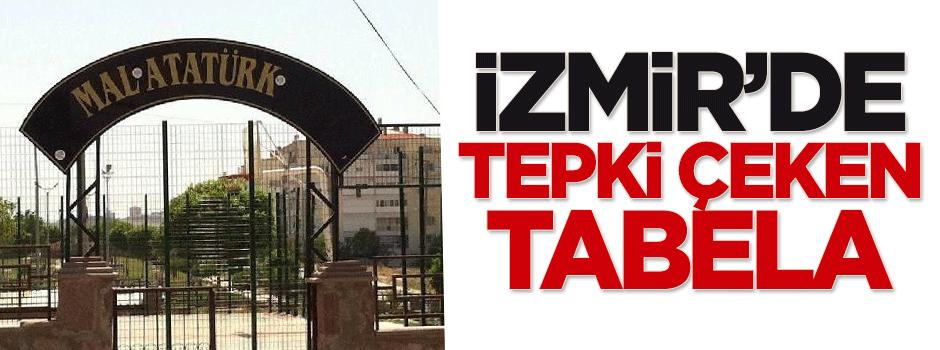 İzmir'de tepki çeken tabela