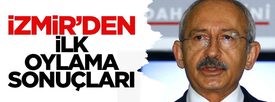 İzmir'den ilk oylama sonuçları